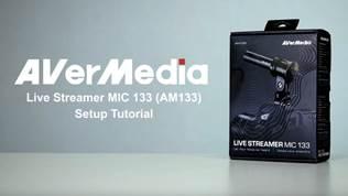 AVerMedia Live Streamer MIC 133 (AM133) Setup Tutorial