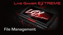 Live Gamer EXTREME Tutorial - File Management
