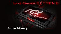Live Gamer EXTREME Tutorial - Audio Mixing