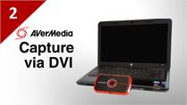 How to Capture Laptop with AVerMedia LGP via DVI