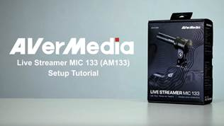 AVerMedia Live Streamer MIC 133 (AM133) Setup Tutorial